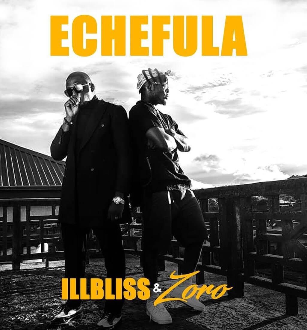 IllBliss - Echefula ft. Zoro