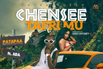 Patapaa ft. Ada – Chensee (Tafri Mu)