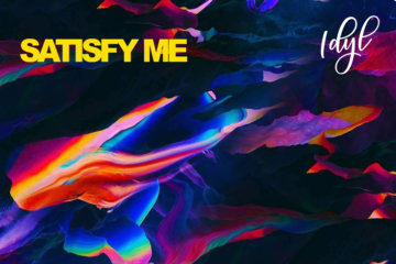 IDYL Collaborates With Nigerian Producer, TMXO On Satisfy Me (A.D.M. Remix)