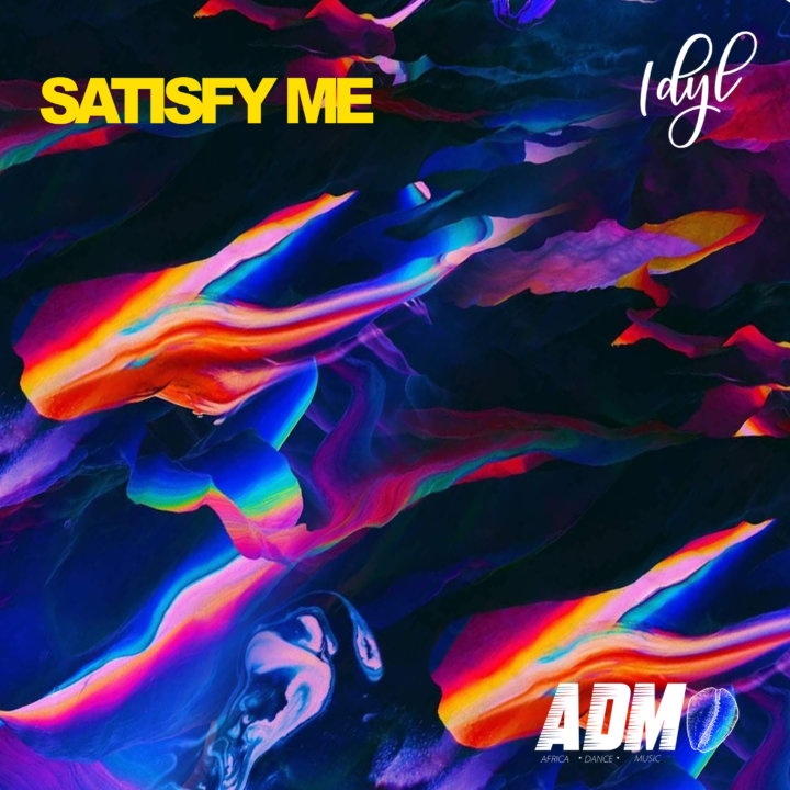 Satisfy Me Idyl