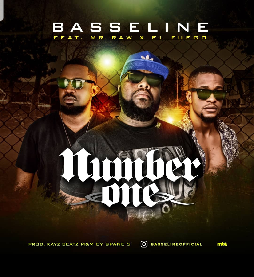 Basseline ft. Mr Raw x EL Fuego – Number One