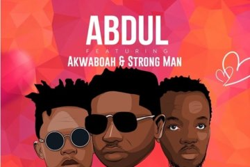 Abdul - Wear My Ring ft. Akwaboah & Strongman