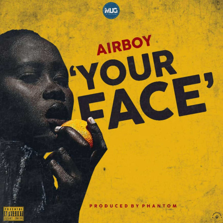 Airboy - Your Face (Prod. Phantom)