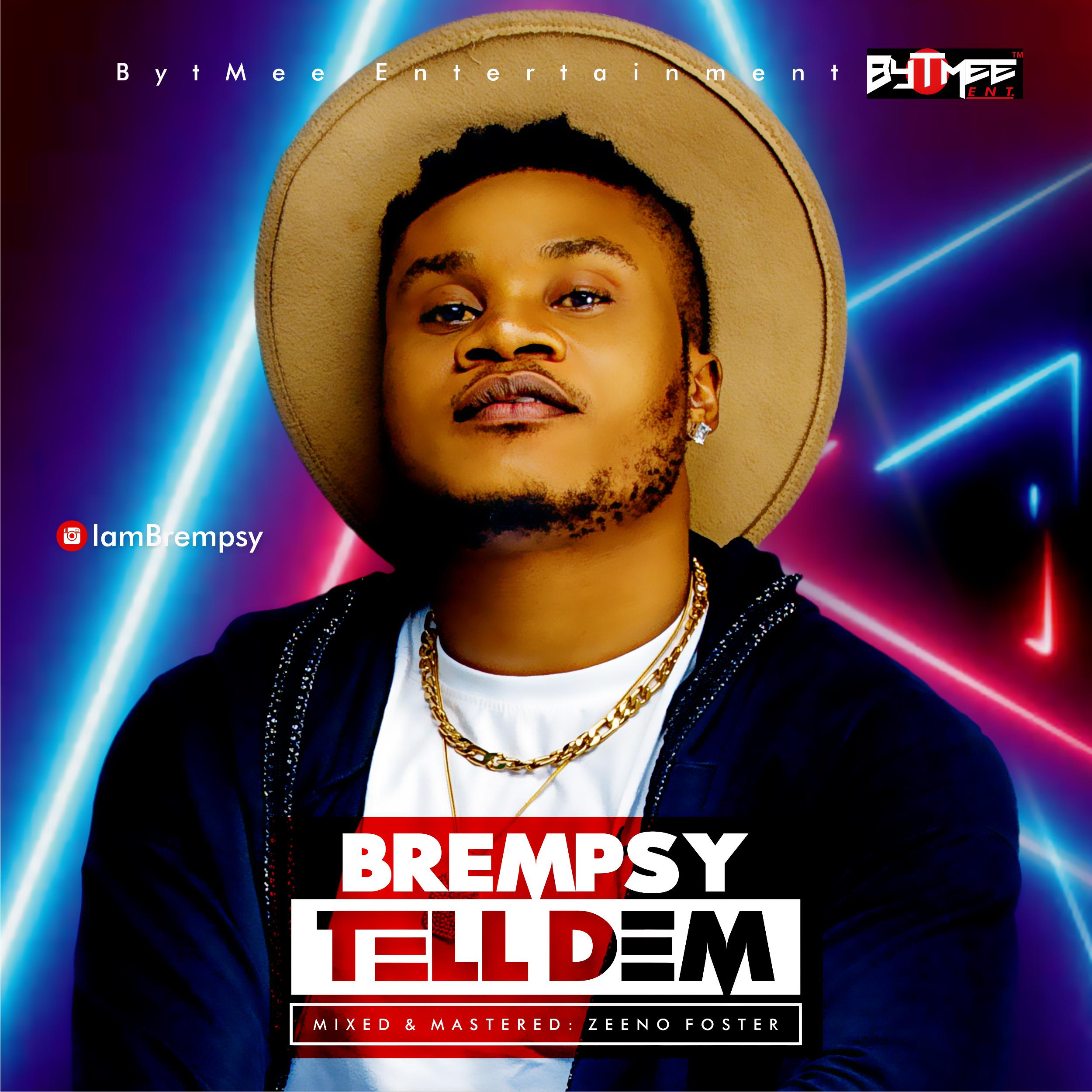 Brempsy - Tell Dem