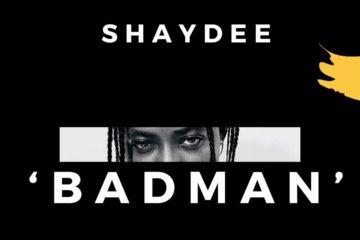Shaydee - Badman (Prod. Masterkraft)