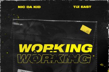 Bayoz Muzik ft. Nic Da Kid & TiZ East - Working