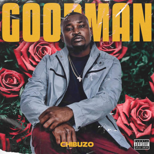 Chibuzo – Good Man