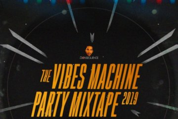 DJ Consequence - The Vibes Machine Party Mixtape 2019