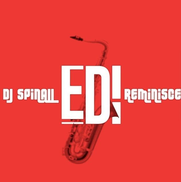 DJ Spinall X Reminisce - Edi