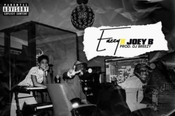 Eazzy ft. Joey B – For The Where