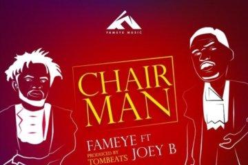 Fameye ft. Joey B – Chairman