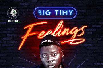 Big Timy – Feelings (prod. Cracker Mallo)