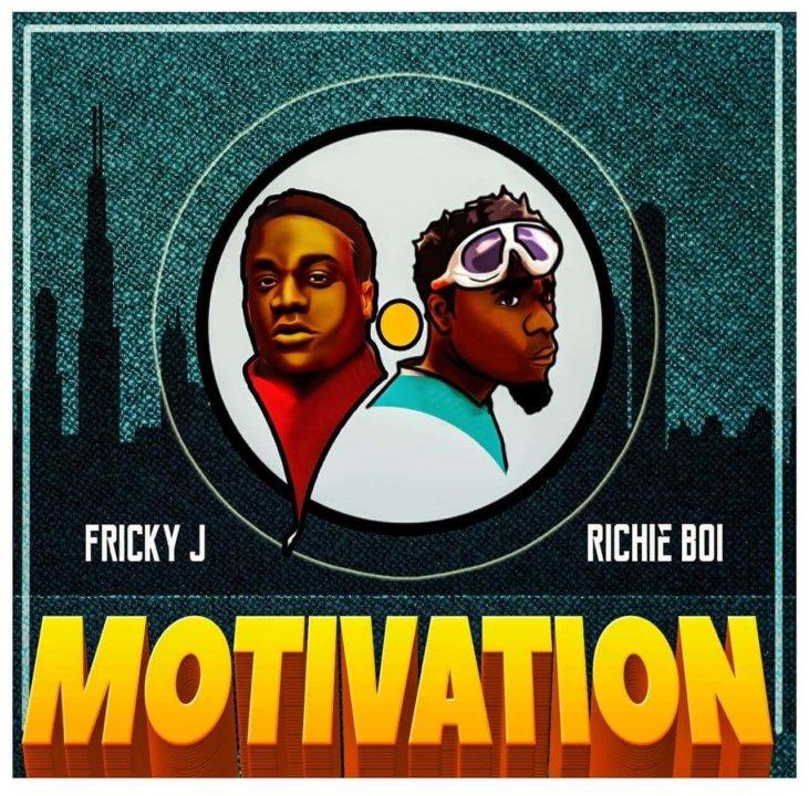 Fricky J - Motivation ft. Richie Boi
