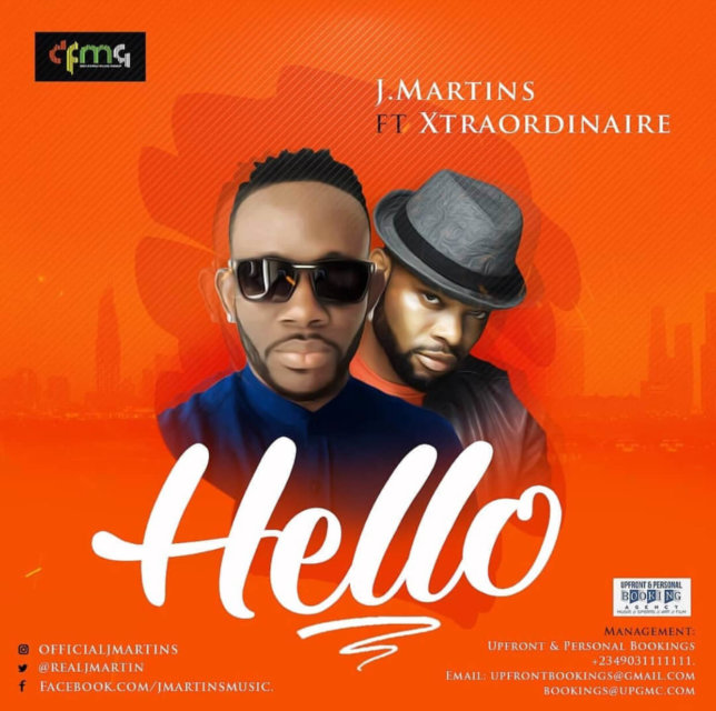 J Martins - Hello ft. Xtraordinaire