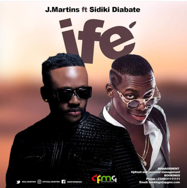 J Martins - Ife ft. Sidiki Diabate