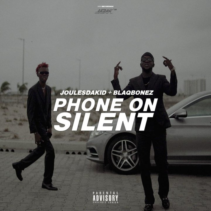 VIDEO: JoulesDaKid Ft Blaqbonez - Phone on Silent
