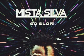 Mista Silva - Go Slow
