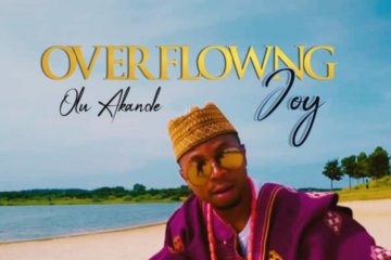 VIDEO: Olu Akande - Overflowing Joy