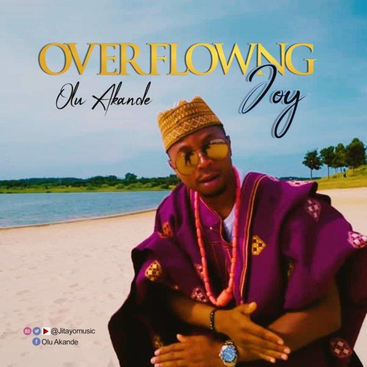 Olu Akande - Overwhelming Joy