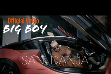 VIDEO: Sani Danja - Big Boy