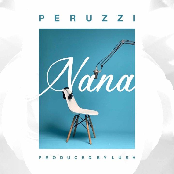 Peruzzi - Nana (Official Version)