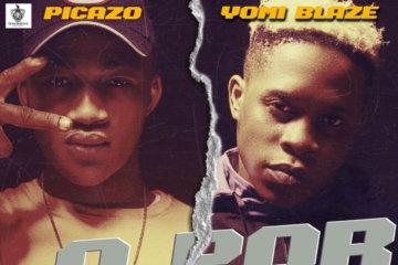 Picazo X Yomi Blaze - O Por