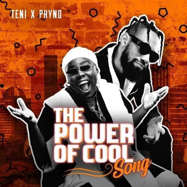 Teni X Phyno - Power Of Cool