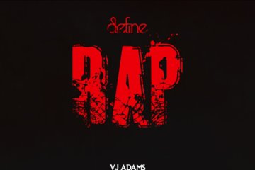 VJ Adams - Define Rap 2 ft. Dremo, Blaqbonez & N6