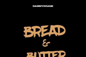 Dammy Krane - Bread & Butter (Snippet)