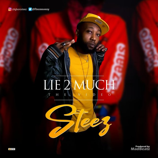 Steez - Lie 2 Much