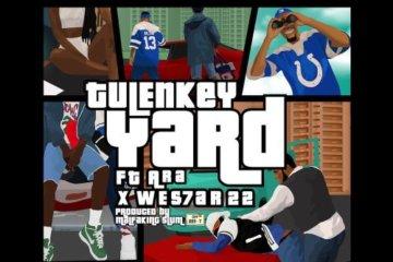 Tulenkey ft. Ara & Wes7ar 22 – Yard