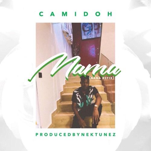 Camidoh – Mama (Nana Cover)