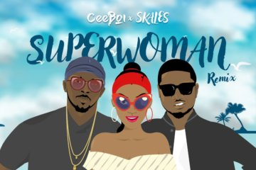 Ceeboi ft. Skales - Super Woman (Remix)