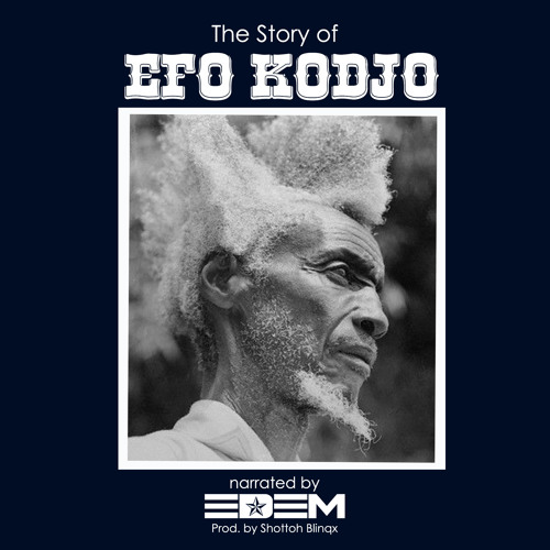 Edem – The Story Of Efo Kodjo - Download mp3