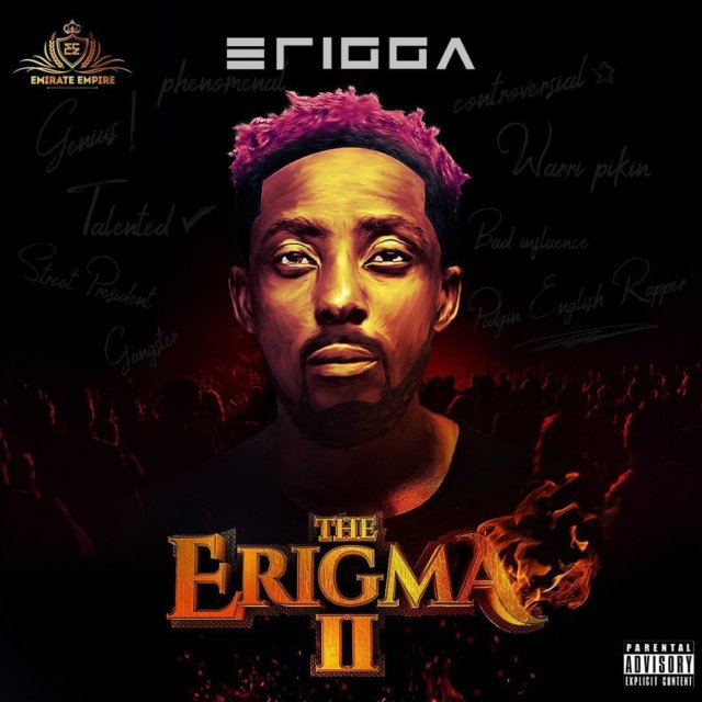Erigga shines through on 'The Erigma II'