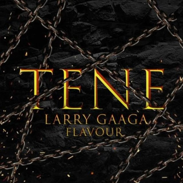 Larry Gaaga ft. Flavour - Tene
