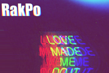 RakPo - Love Made Me Do It (Freestyle)