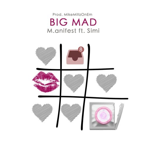 M.anifest ft. Simi – Big Mad