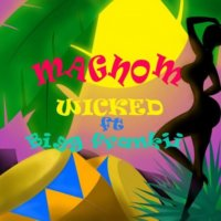 Magnom ft. Bigg Frankii - Wicked
