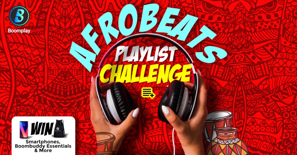 Afrobeats Playlist Challenge - #BoomFelabration - Boomplay