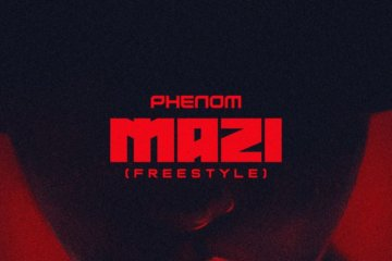 Phenom - Mazi (Freestyle)