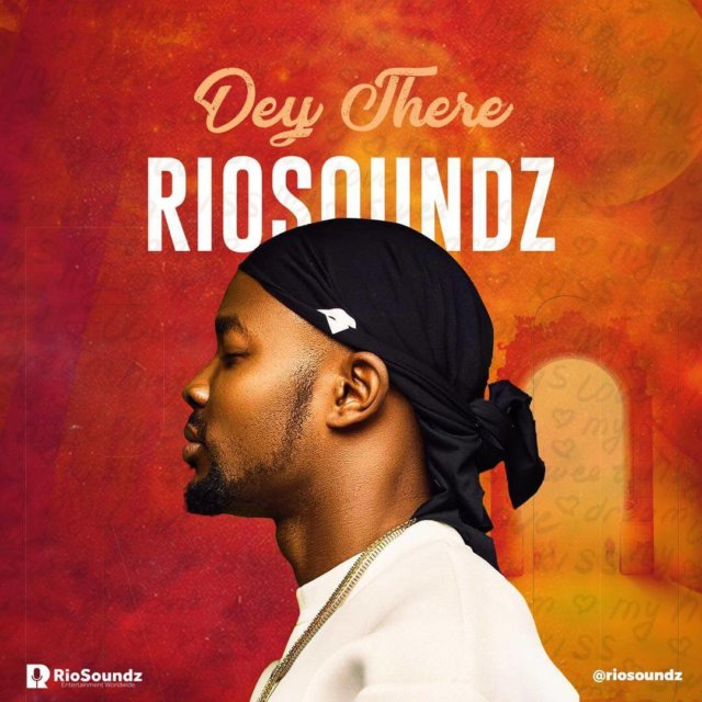 Rio Soundz – Dey There + Kalamity