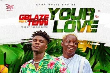 VIDEO: Gblaze ft. Terri – Your Love