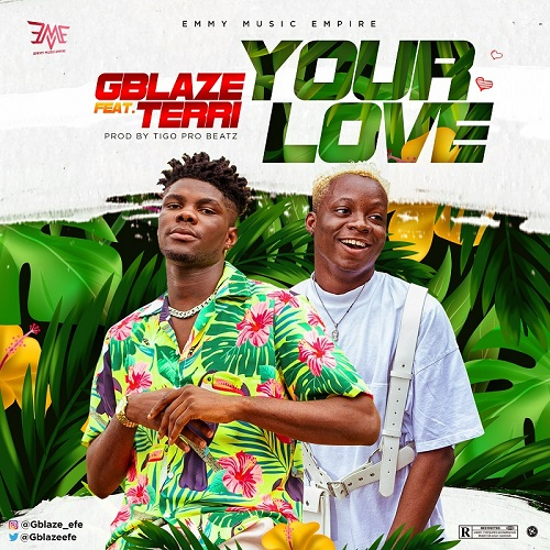 VIDEO: Gblaze ft. Terri – Your Love