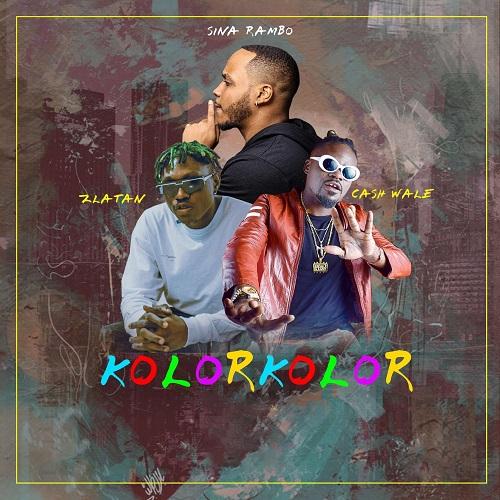 Sina Rambo ft. Zlatan x Cash Wale - Kolor Kolor