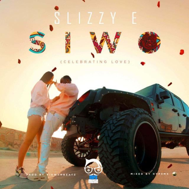 Slizzy E - Siwo