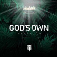 Teephlow – God's Own