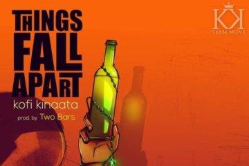 Kofi Kinaata – Things Fall Apart