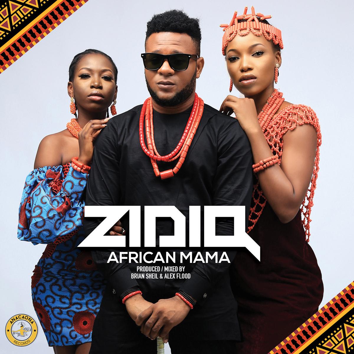 Zidiq – African Mama