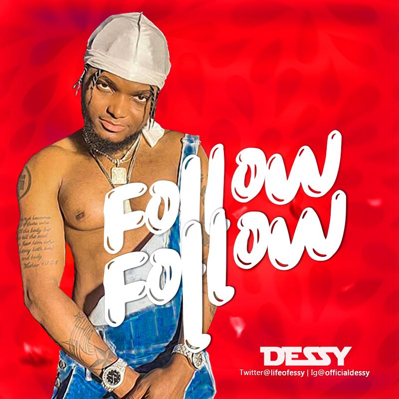 VIDEO: Dessy – Follow Follow